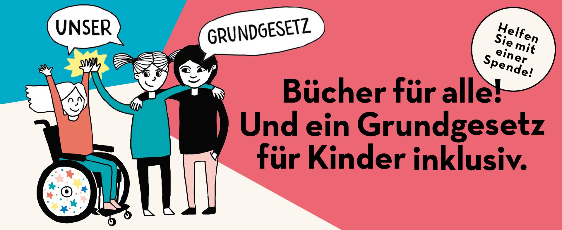 """Kindergruppe mit drei Sprechblasen: """"Unser Grundgesetz"""" - """"Helfen Sie mit einer Spende"""""""